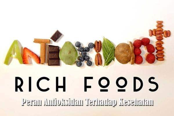 Peran Antioksidan Terhadap Kesehatan
